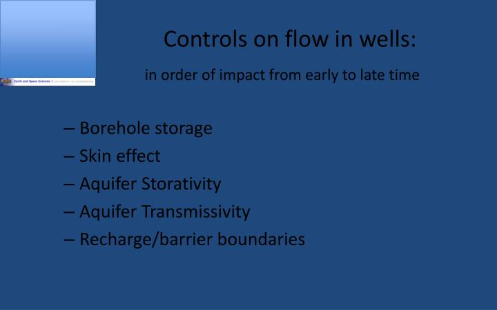 Controls on flow in wells: