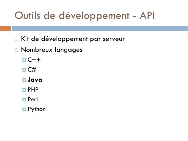 Outils de développement - API
