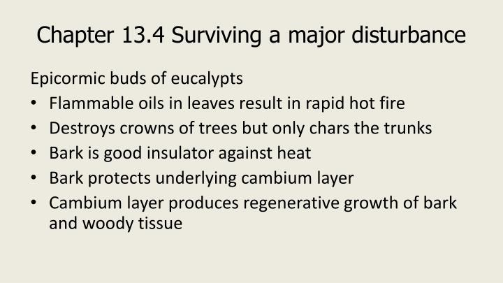 Chapter 13.4 Surviving a major disturbance