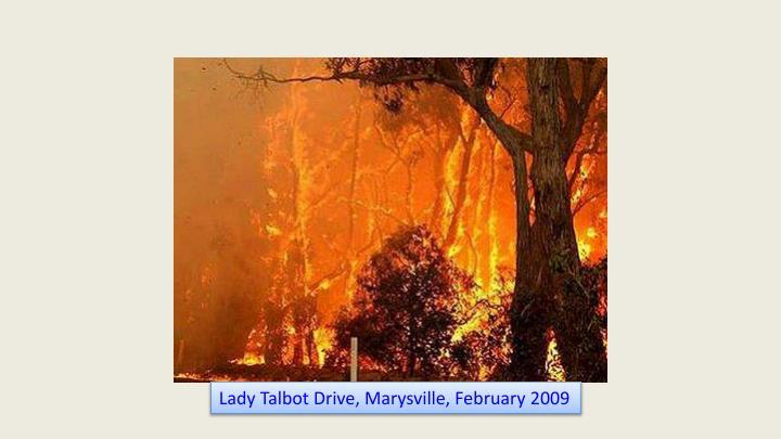 Lady Talbot Drive, Marysville, February 2009