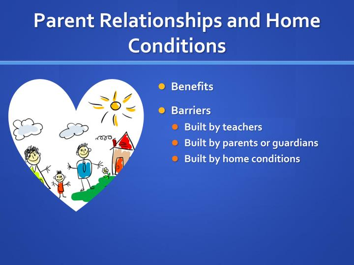 Parent Relationships and Home Conditions