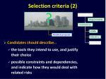 selection criteria 2