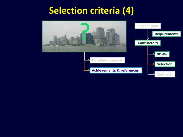 Selection criteria (4)