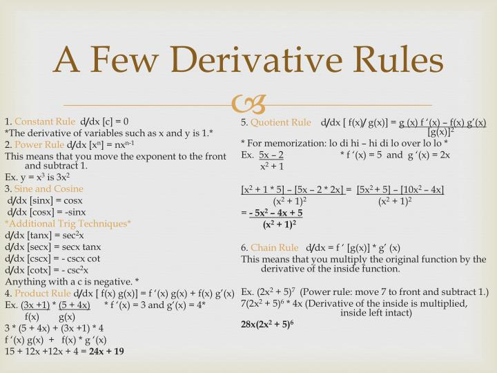 A Few Derivative Rules