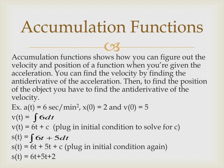 Accumulation Functions