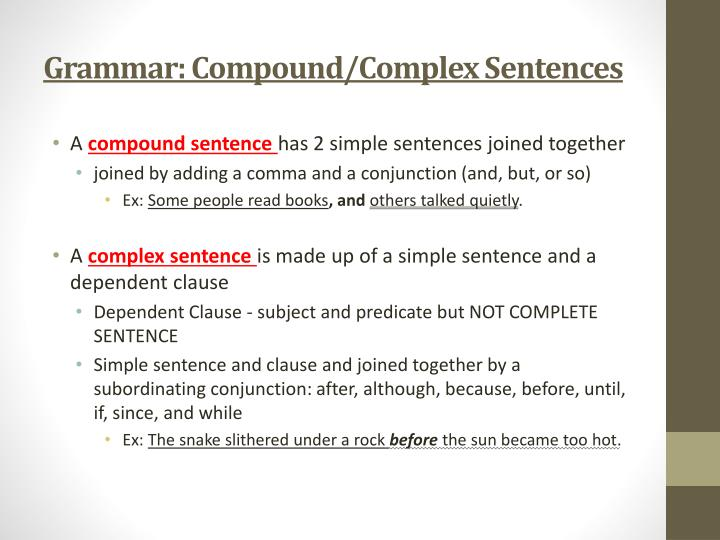 Grammar: Compound/Complex Sentences