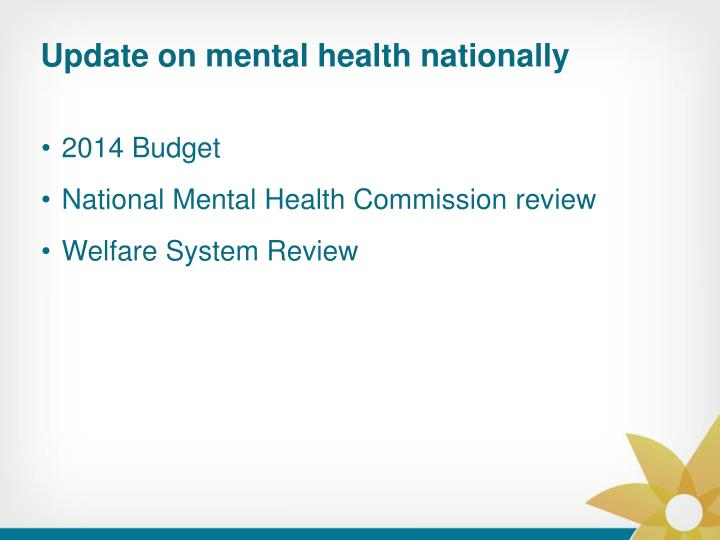 Update on mental health nationally