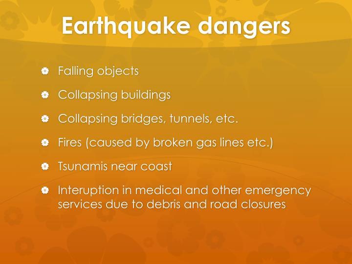 Earthquake dangers
