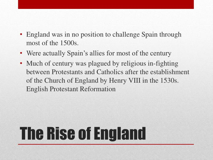 The rise of england