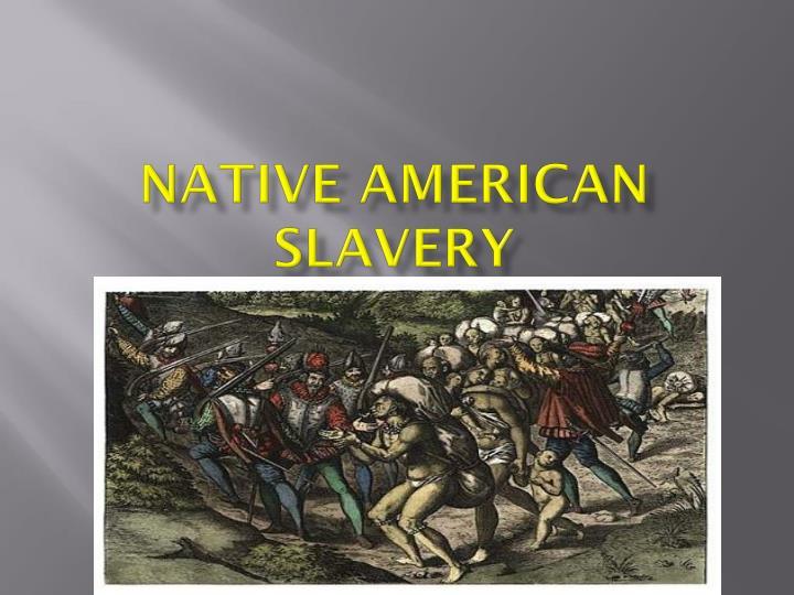 Native American Slavery