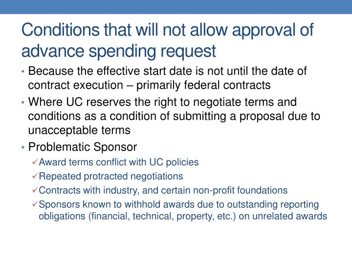 Conditions that will not allow approval of advance spending request