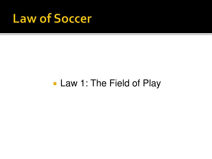 Law of Soccer