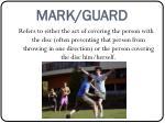 mark guard