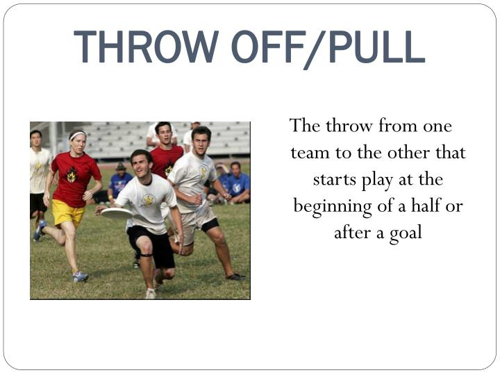 THROW OFF/PULL