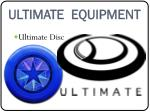 ultimate equipment