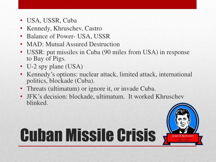 USA, USSR, Cuba