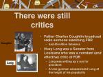 there were still critics