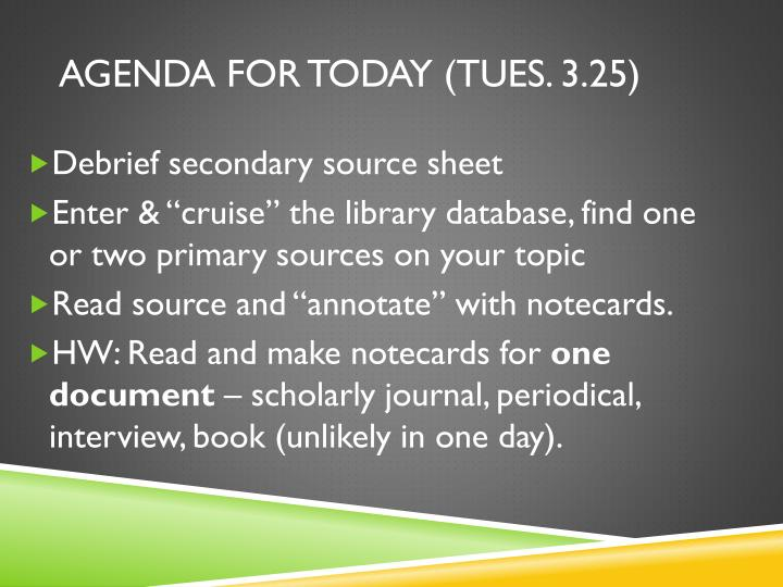 Agenda for Today (Tues. 3.25)