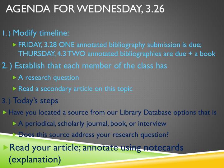 Agenda for Wednesday, 3.26
