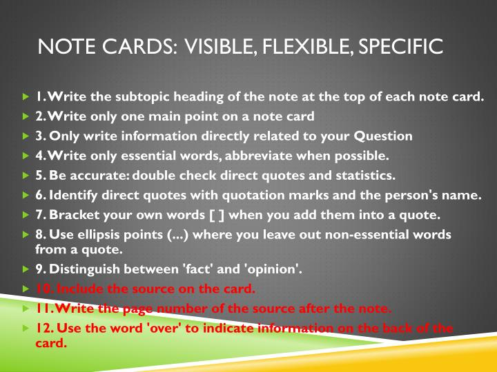 Note Cards:  visible, flexible, specific