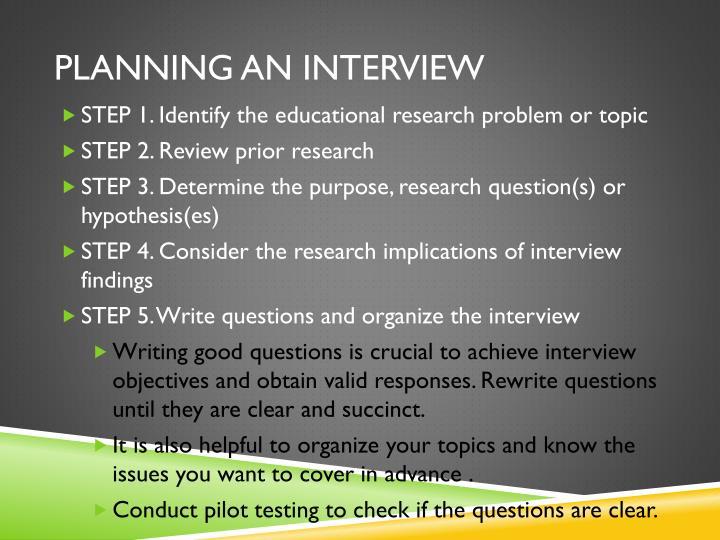Planning an Interview