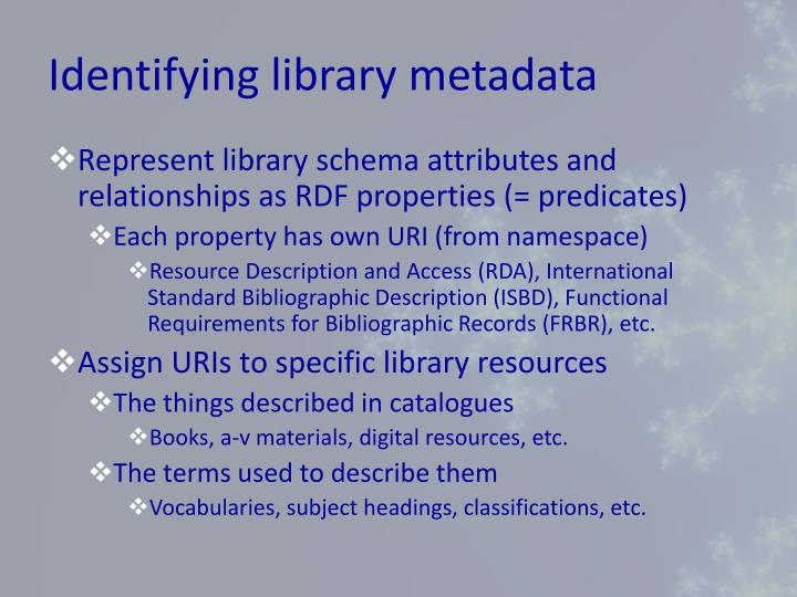 Identifying library metadata