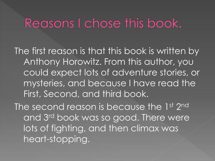 Reasons I chose this book.