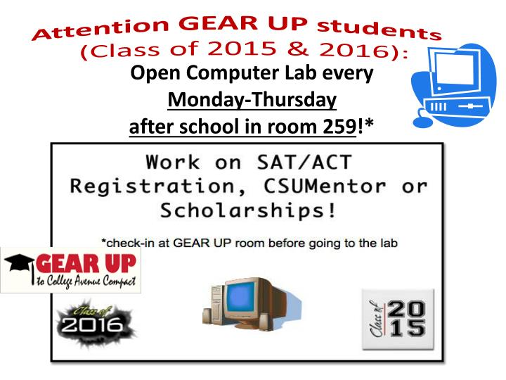 Attention GEAR UP students