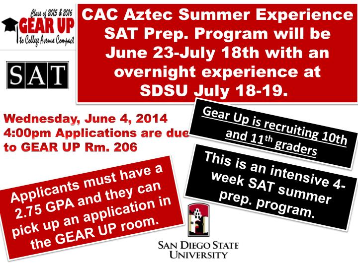 CAC Aztec Summer Experience SAT Prep. Program will be June 23-July 18th with an overnight experience at