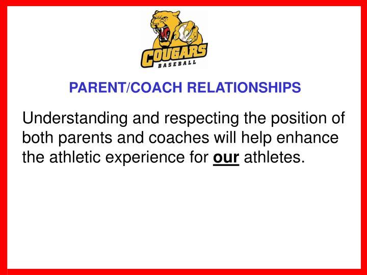 PARENT/COACH RELATIONSHIPS