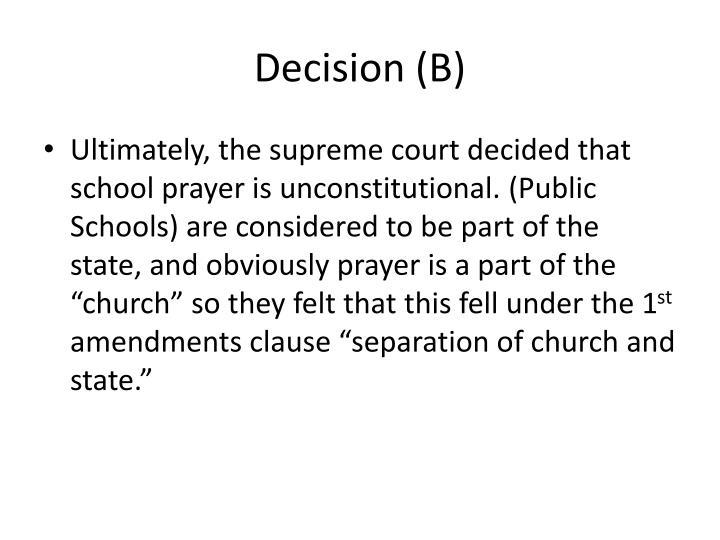 Decision (B)