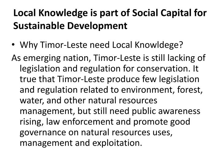Local knowledge is part of social capital for sustainable development