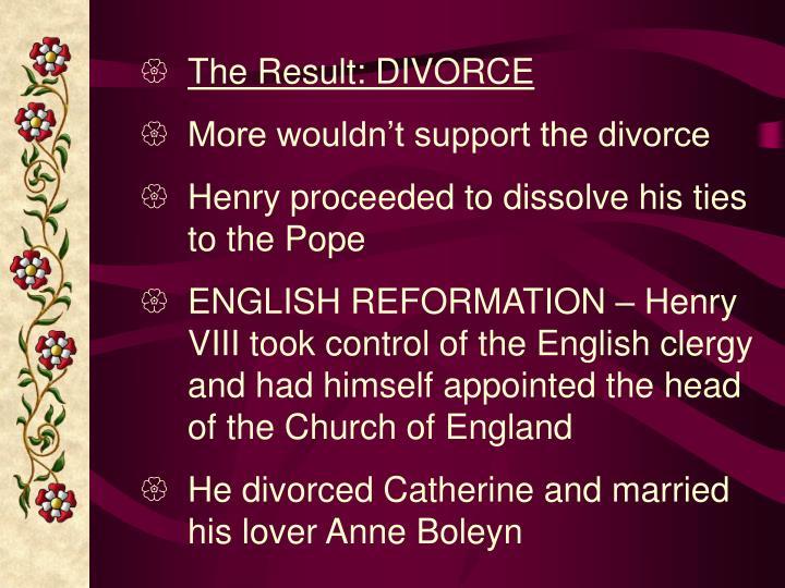 The Result: DIVORCE
