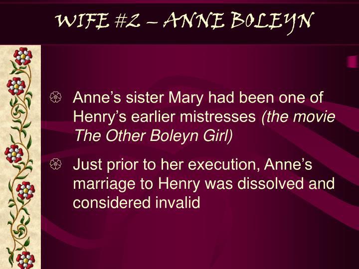 WIFE #2 – ANNE BOLEYN