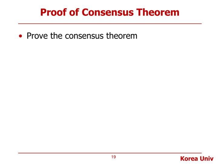 Proof of Consensus Theorem