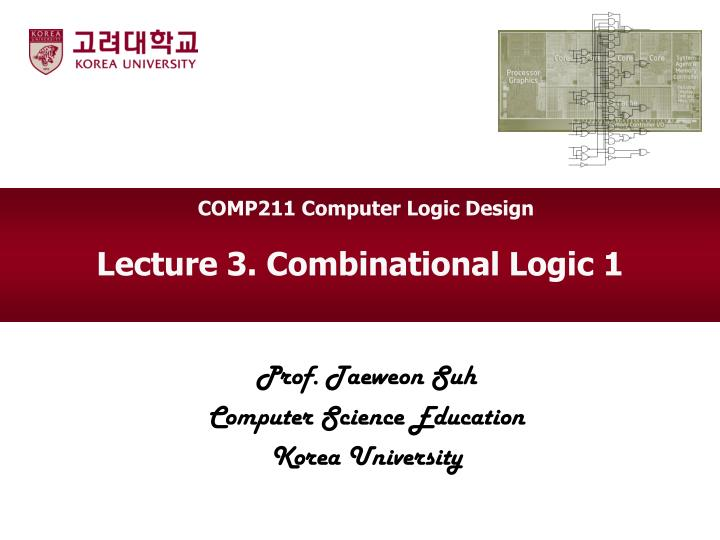 COMP211 Computer Logic Design