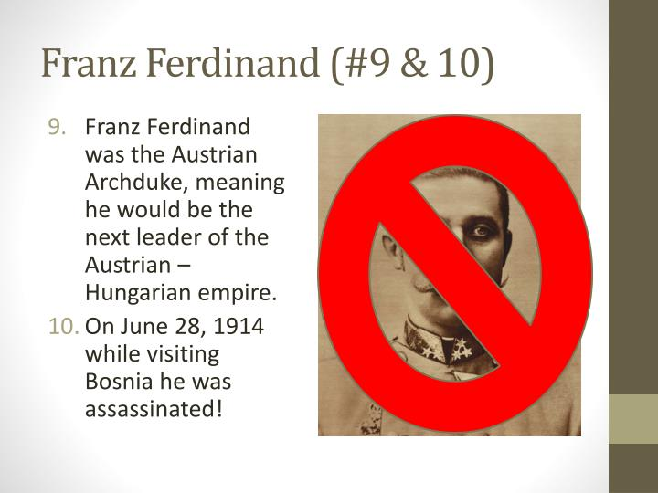 Franz Ferdinand (#9 & 10)