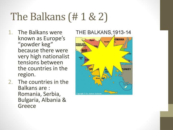 The Balkans (# 1 & 2)