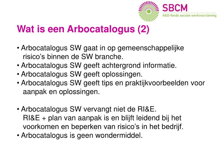 Wat is de Arbocatalogus SW ?