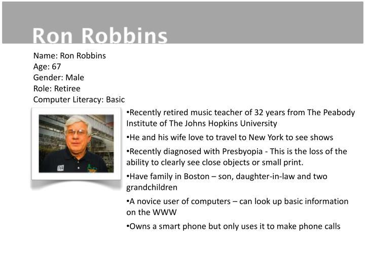 Name: Ron Robbins