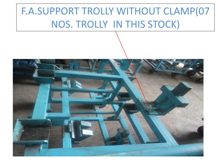 F a support trolly without clamp 07 nos trolly in this stock1