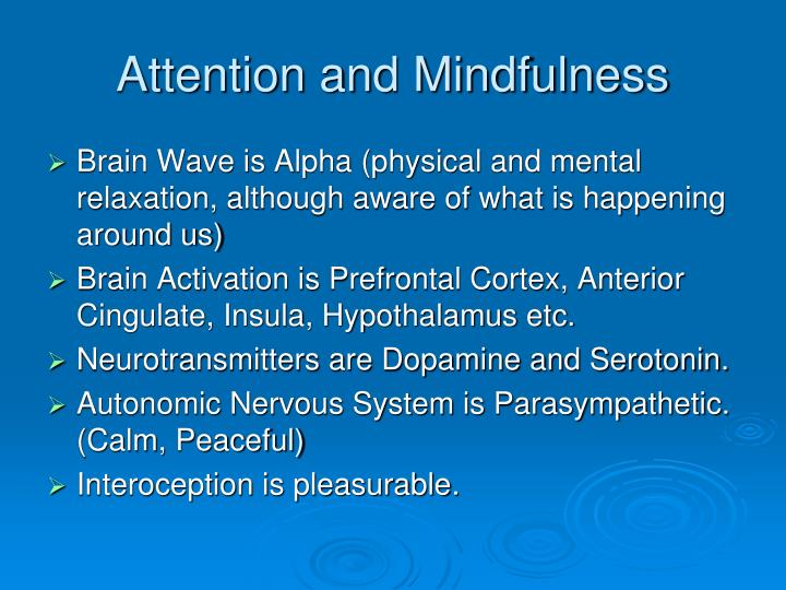 Attention and Mindfulness
