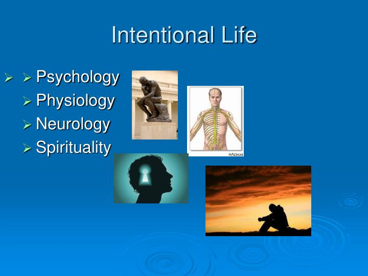 Intentional Life