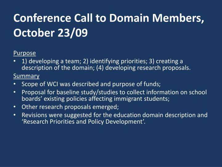 Conference call to domain members october 23 09