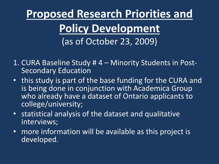 Proposed Research Priorities and Policy Development