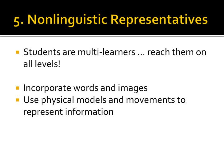 5. Nonlinguistic Representatives