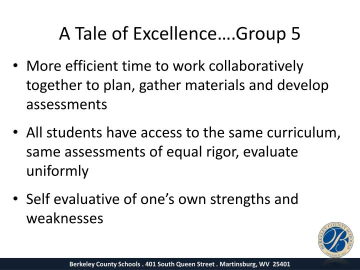 A Tale of Excellence….Group 5