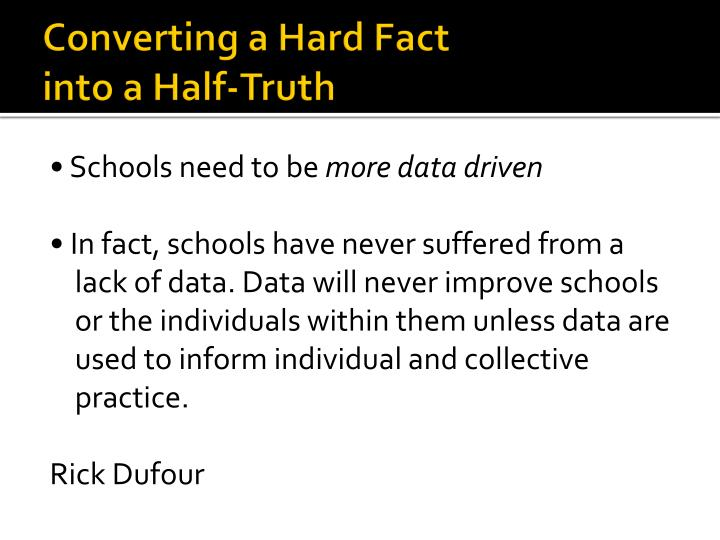 Converting a Hard Fact