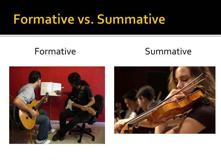 Formative vs. Summative