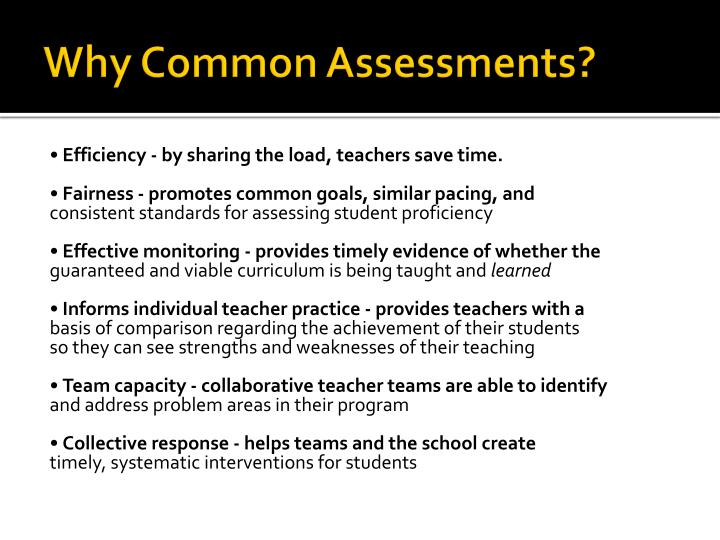 Why Common Assessments?